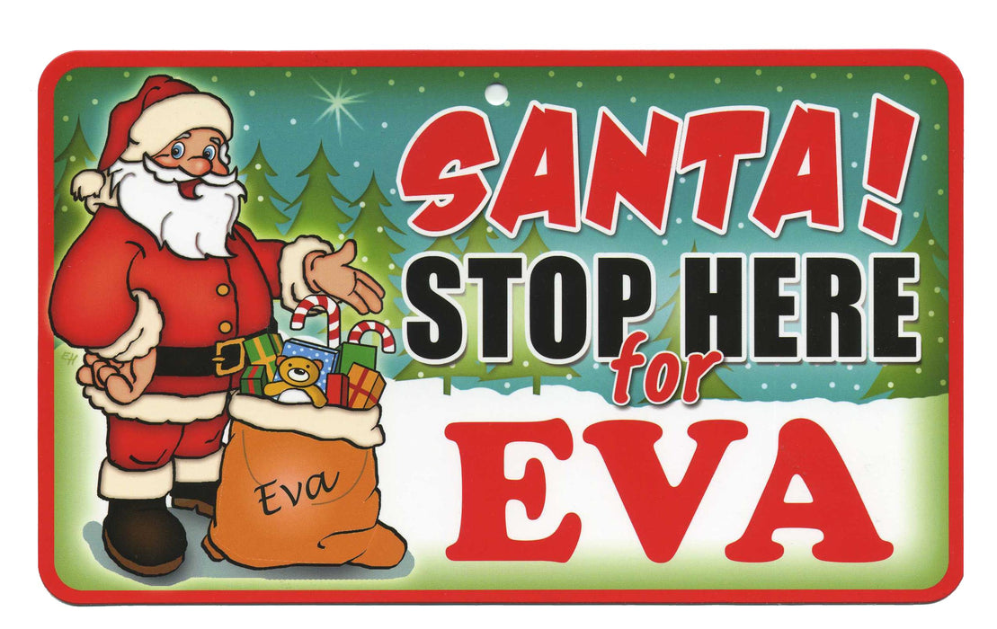 Santa Stop Here Sign - Eva