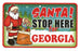 Santa Stop Here Sign - Georgia