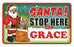 Santa Stop Here Sign - Grace
