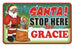 Santa Stop Here Sign - Gracie