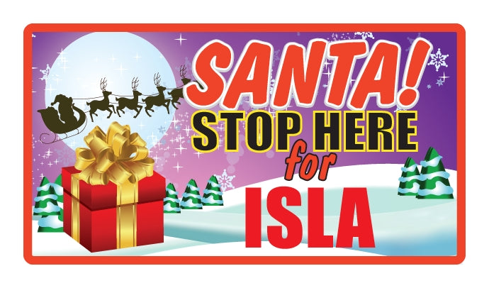 Santa Stop Here Sign - Girls Names