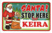 Santa Stop Here Sign - Keira