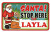 Santa Stop Here Sign - Layla