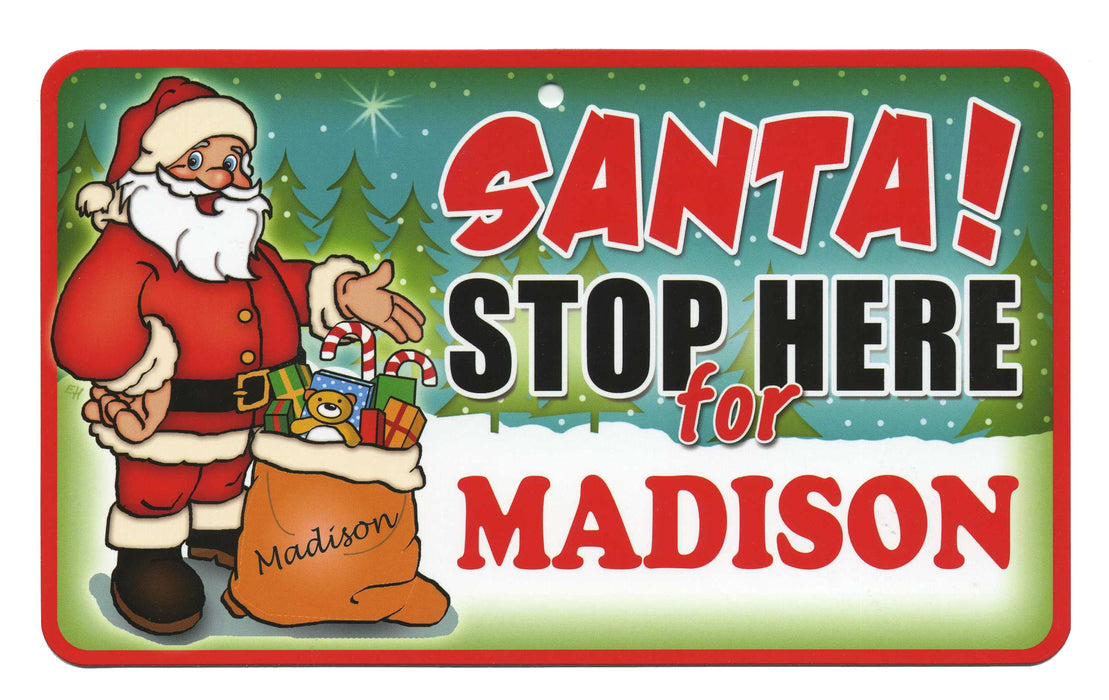 Santa Stop Here Sign - Madison