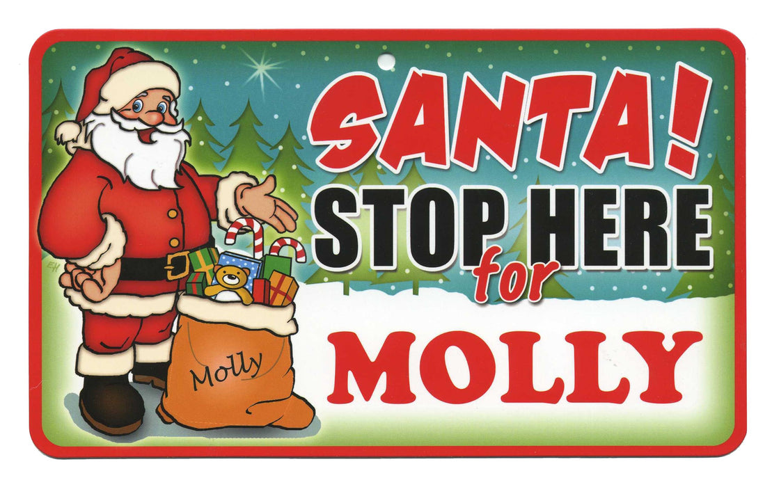 Santa Stop Here Sign - Molly