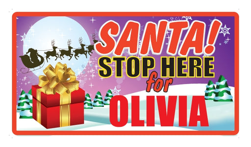 Childrens Santa Stop Here Sign - Olivia