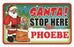 Santa Stop Here Sign - Phoebe