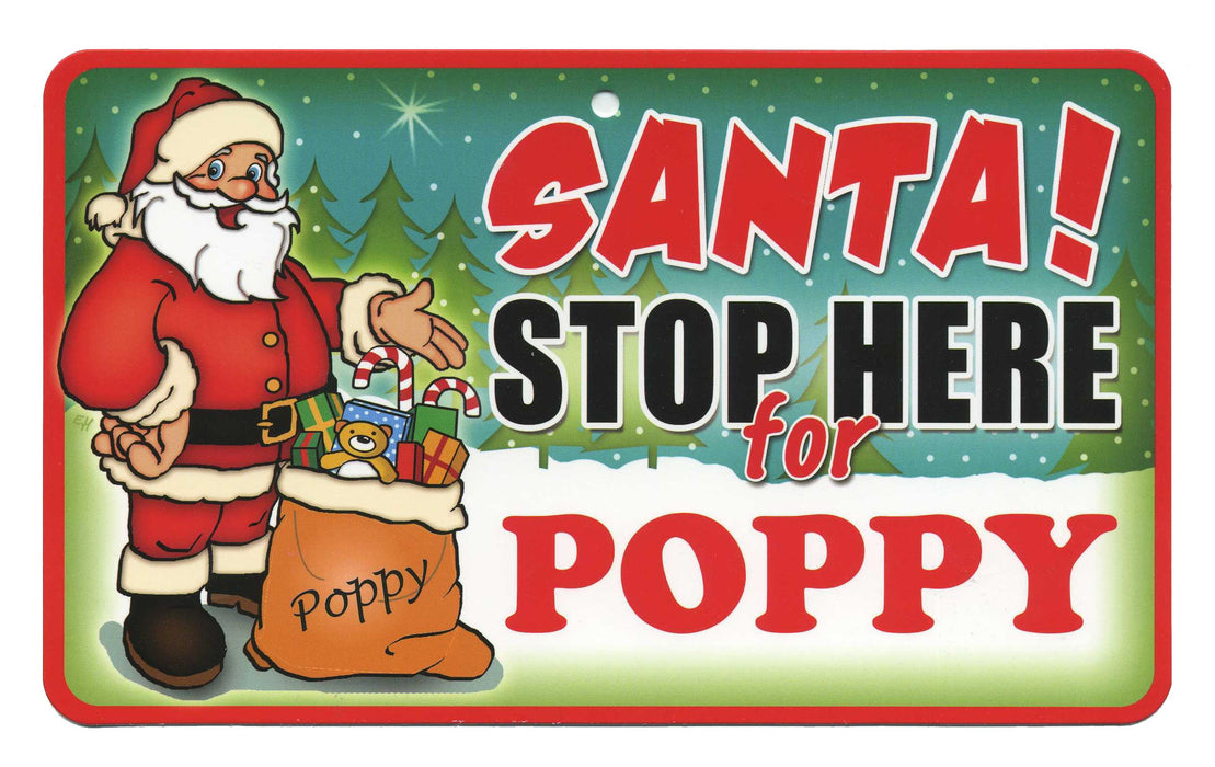 Santa Stop Here Sign - Poppy