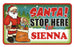 Santa Stop Here Sign - Sienna