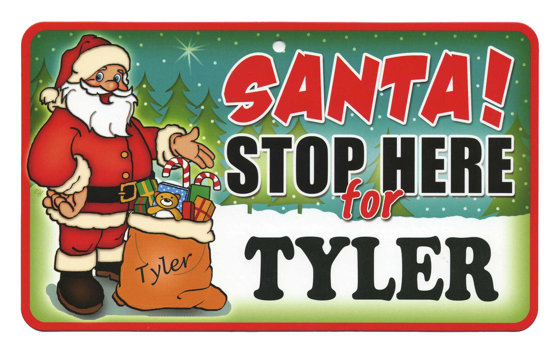 Santa Stop Here Sign - Tyler