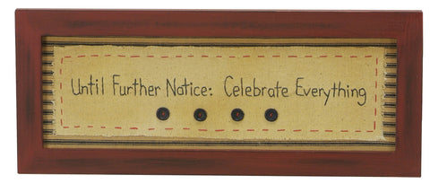 Stitcheries by Kathy Sign - Celebrate Everything