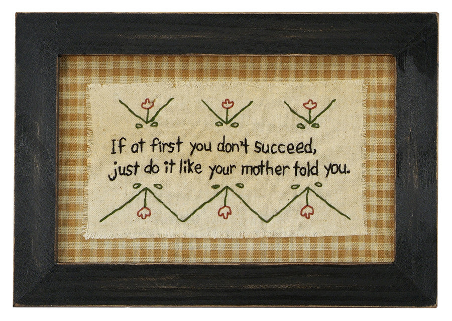 Stitcheries by Kathy Sign - If At First...