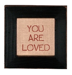 You Are Loved 4'' X 4''  Sticheries