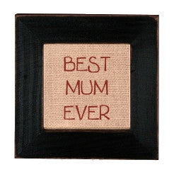Stitchery Sign - Best Mum Ever
