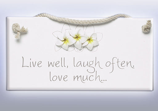 Splosh Frangipani Flowers Live Laugh Love Sign