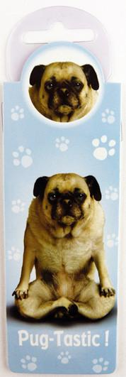 Pug Tastic Dog Bookmark - Yoga Pets