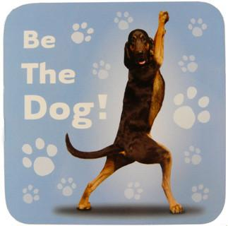 Be The Dog Coaster - Yoga Pets