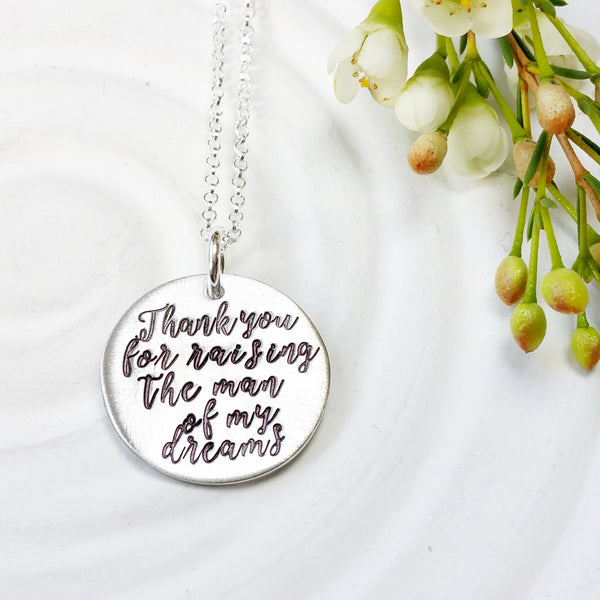 Thank You For Raising The Man Of My Dreams Necklace | Mother of the Groom Gift