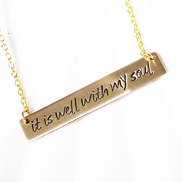 It Is Well With My Soul | Gold Bar Necklace