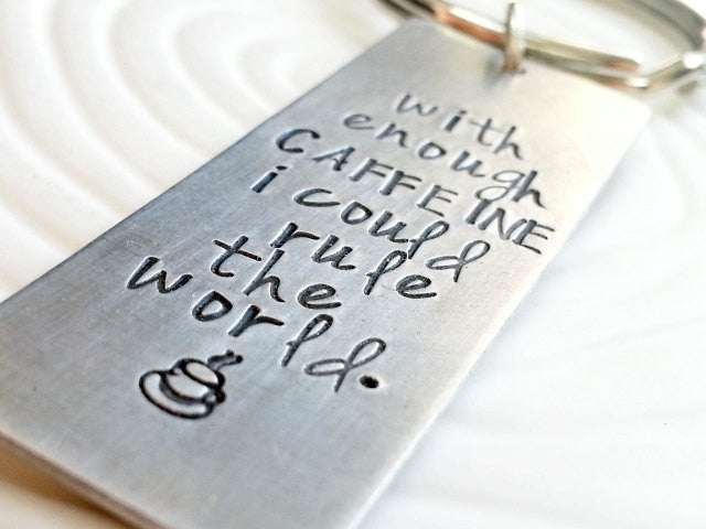 Personalized, Hand Stamped, Customized Key Ring - Caffeine Addicts Gift - Coffee Key Chain - Coffee Lover's Keychain