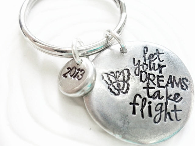 Personalized Key Chain - Hand Stamped Personalized Keychain -Let Your Dreams Take Flight - Graduation Gift for Her- 2013 Graduates