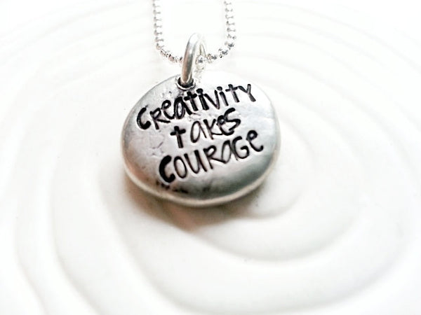 Creativity Takes Courage - Personalized, Hand Stamped  Inspirational Jewelry - Inspirational Message Necklace
