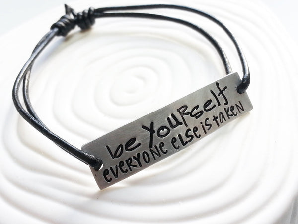 Be Yourself, Everyone Else is Taken - Oscar Wilde Quote - Hand Stamped. Personalized Bracelet - Adjustable Leather & Metal Bracelet