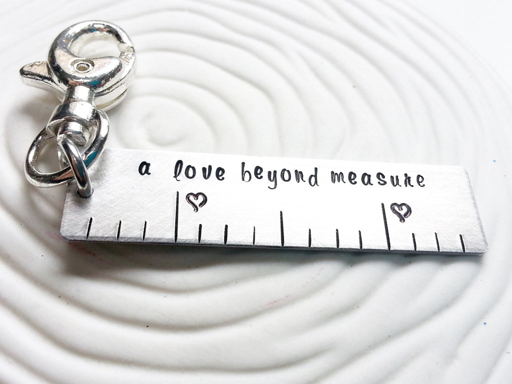 A Love Beyond Measure Ruler Keychain or Swivel Clip - Hand Stamped, Personalized Key Clip - Customized Keychain - Customize Your Text