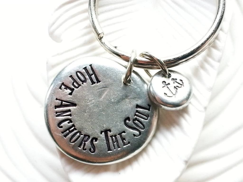Hope Anchors the Soul Keychain - Anchor Keychain - Inspirational Verse Keyring - Personalized Jewelry - Hand Stamped Message Keychain