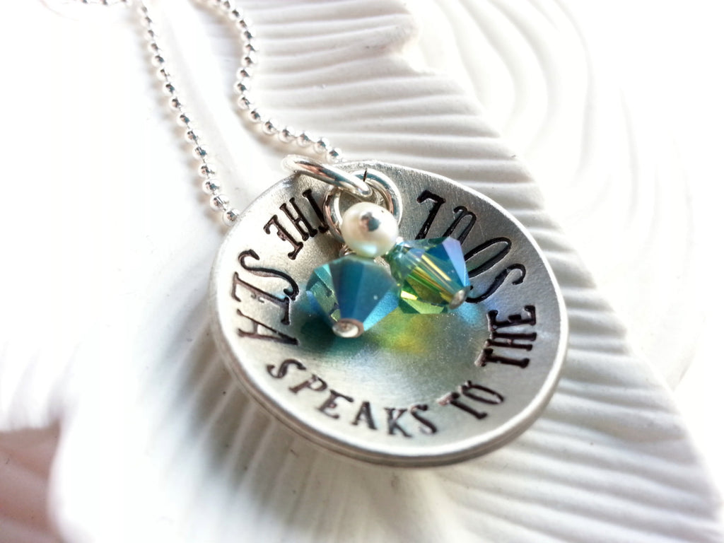 The Sea Speaks to the Soul - Nautical Necklace - Stamped, Personalized Jewelry - Beach Necklace - Ocean Lover's Gift - Gift For Her