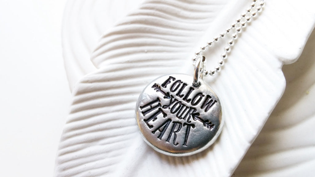 Follow Your Heart - Personalized Jewelry - Hand Stamped Message Necklace -Inspirational Jewelry- Motivational Message Charm -Graduation Gift