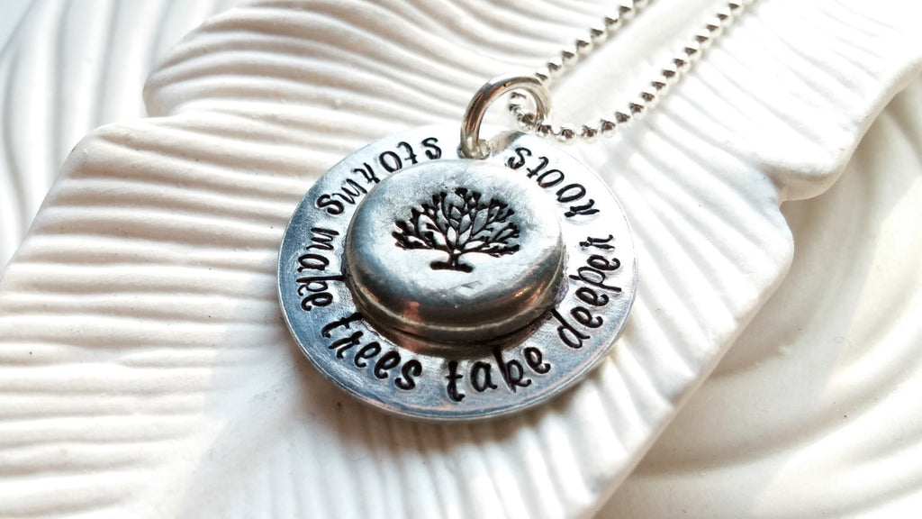Storms Make Trees Take Deeper Roots - Hand Stamped Inspirational Necklace - Dolly Parton Quote - Motivational Jewelry - Tree Necklace