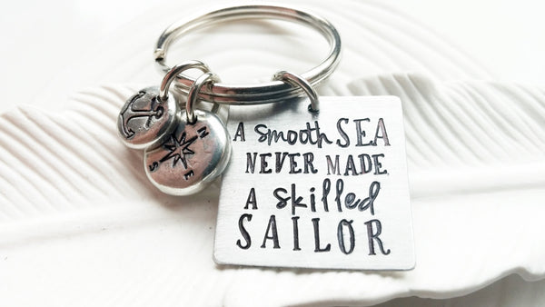 A Smooth Sea Never Made a Skilled Sailor Keychain - Anchor Keychain - Compass Keychain - Motivational Gift - Inspirational - Gift for Him