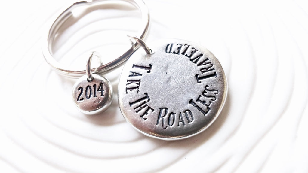 Take the Road Less Traveled - Hand Stamped Keyring - Personalized Text Keychain - Graduation Gift - Motivational Gift - Inspirational Gift