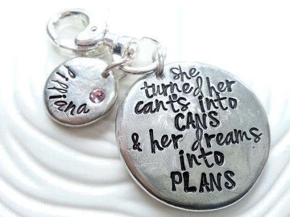 Personalized, Hand Stamped Pewter Keychain - She Turned Her Can'ts Into Cans & Her Dreams Into Plans - Inspirational Gift - Graduation Gift