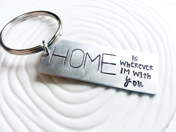 HOME is Wherever I'm With You Keychain - Hand Stamped, Personalized  Metal Keychain - Gift for Him - Men's Keyring - New Home Gift