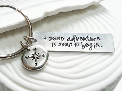 A Grand Adventure Is About to Begin | Compass Keychain | Motivational Gift