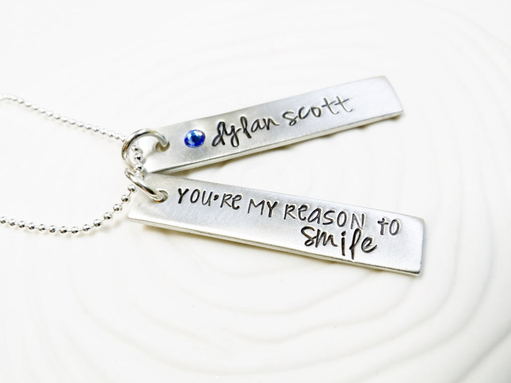 You Are My Reason To Smile - Hand Stamped Jewelry - Personalized Jewelry - Birthstone Necklace - Mother's Necklace - Name Tag Necklace