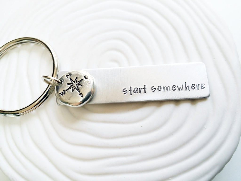 Start Somewhere Compass Keychain - Hand Stamped Personalized Inspirational Keychain - Traveler's Gift - Wanderlust - Personalized Keychain
