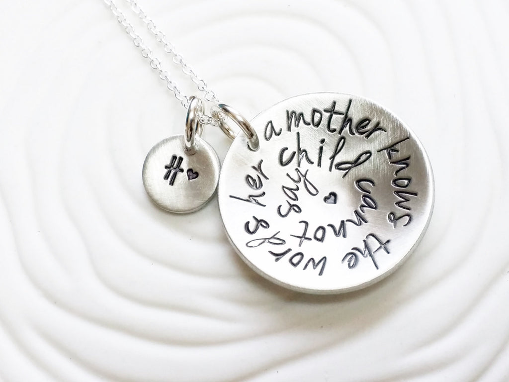 A Mother Knows The Words Her Child Cannot Say - Personalized Jewelry- Hand Stamped Mother's Necklace - Gift for Her - Initial Necklace