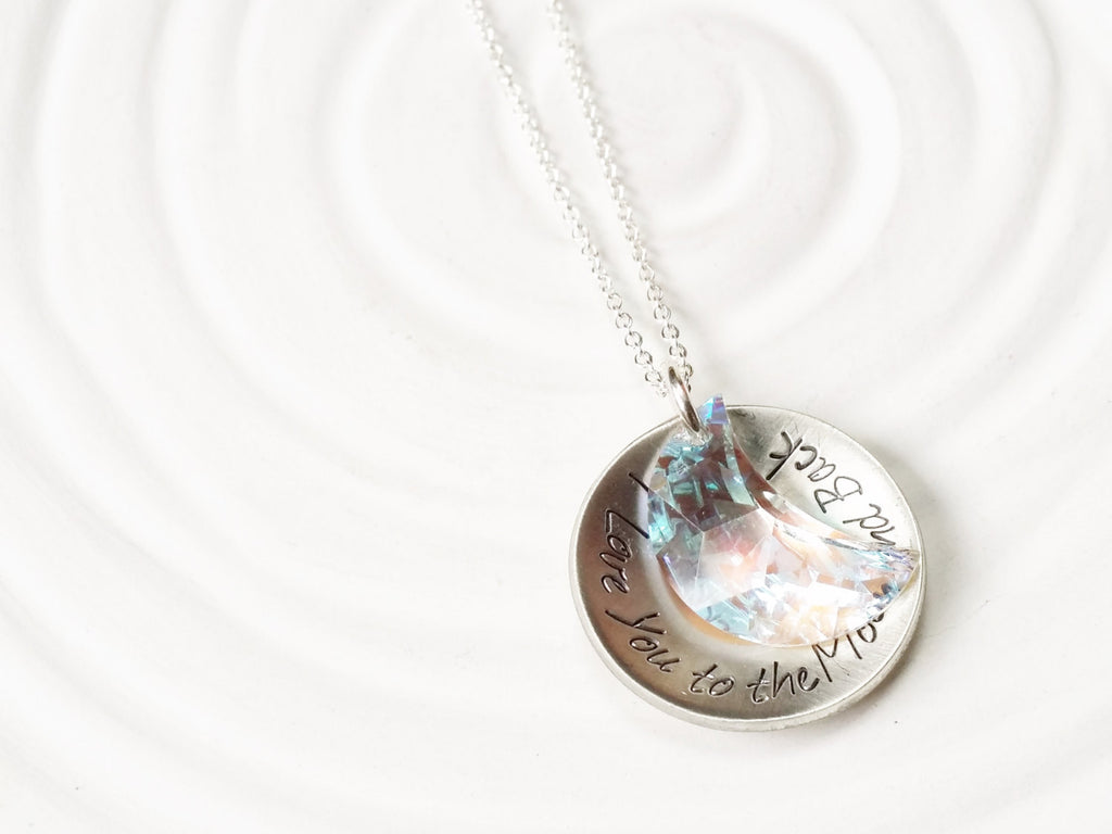 Personalized Jewelry - I Love You to the Moon and Back Hand Stamped Necklace - Crystal Moon Necklace - Mother's Necklace - Gift for Her
