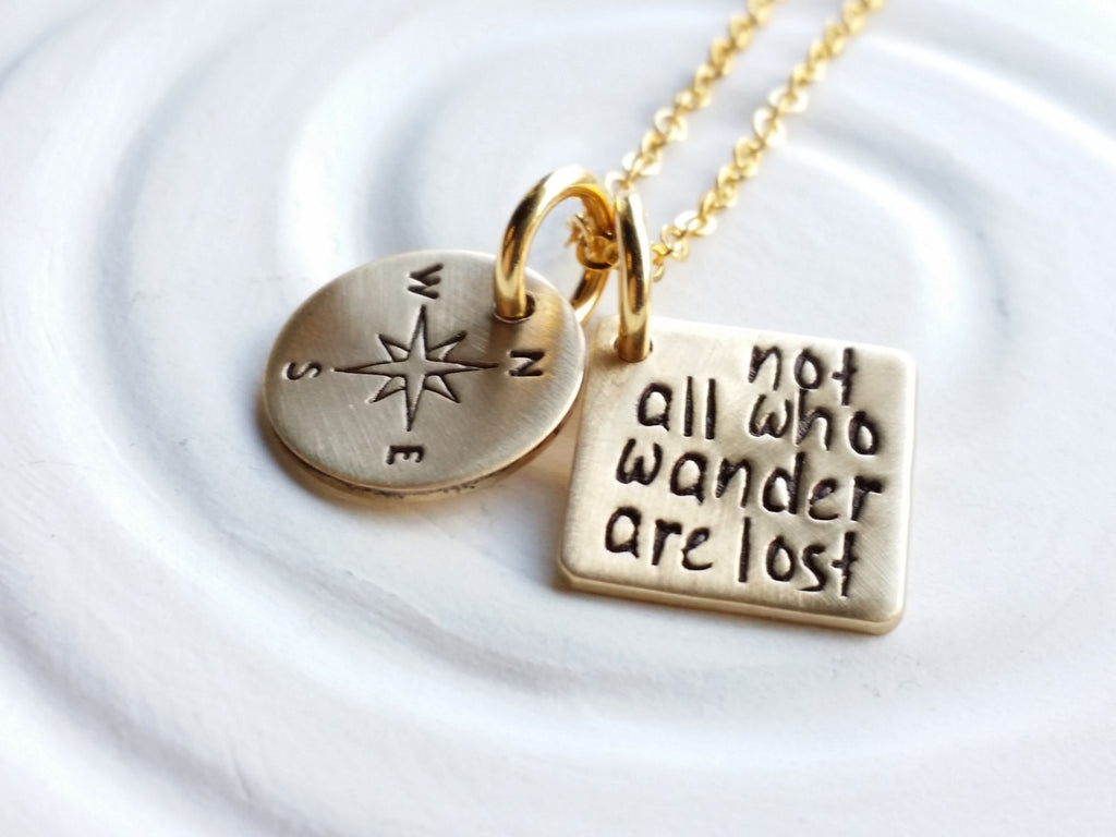Not All Who Wander Are Lost- Compass Necklace- Personalized Jewelry- Hand Stamped Inspirational Necklace- Motivational Gift- Gift for Her