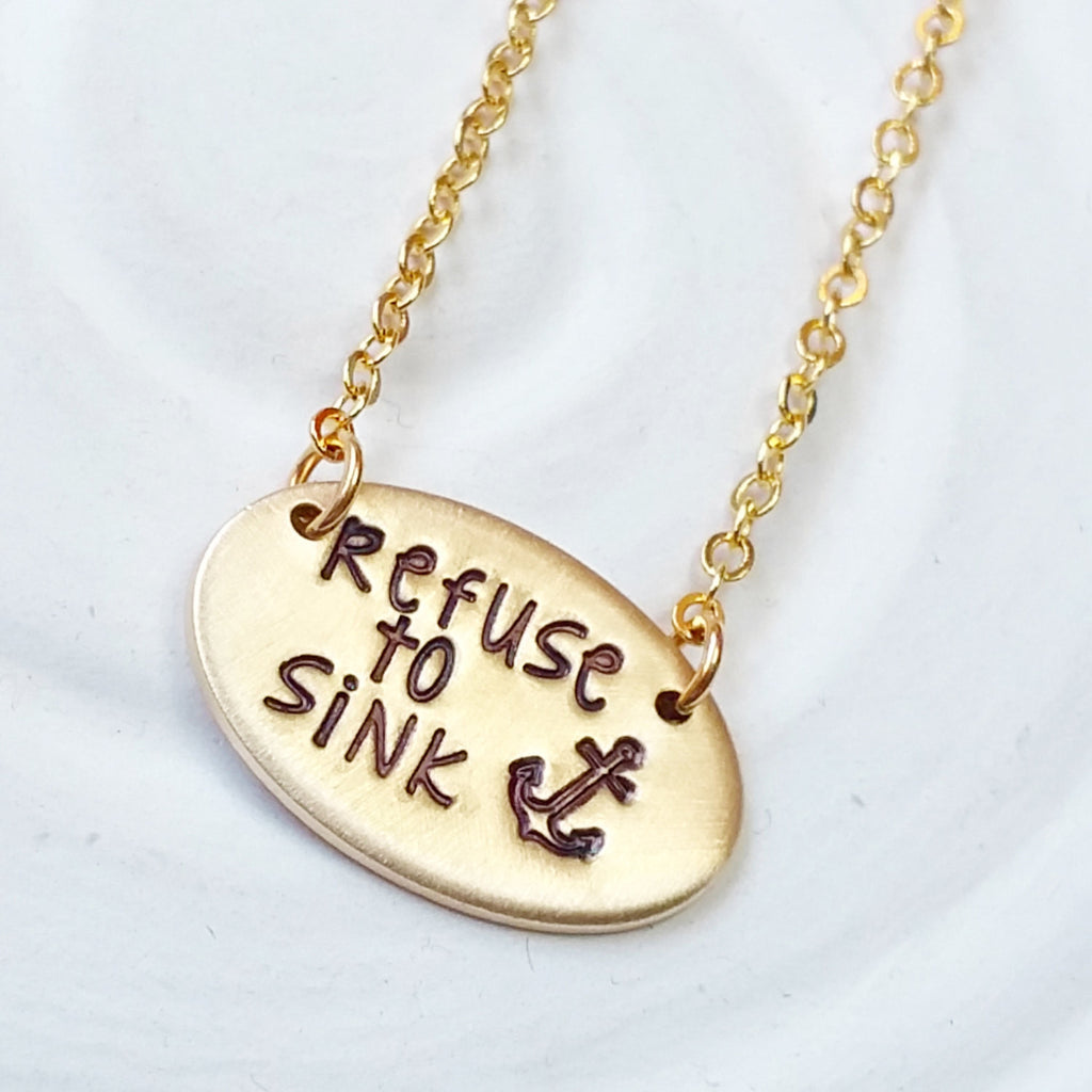 Refuse to Sink - Anchor Necklace - Inspirational Jewelry - Nautical Necklace - Bar Necklace - Personalized Jewelry - Motivational Gift
