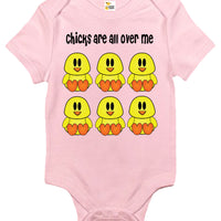 Baby Bodysuit - Chicks Are All Over Me