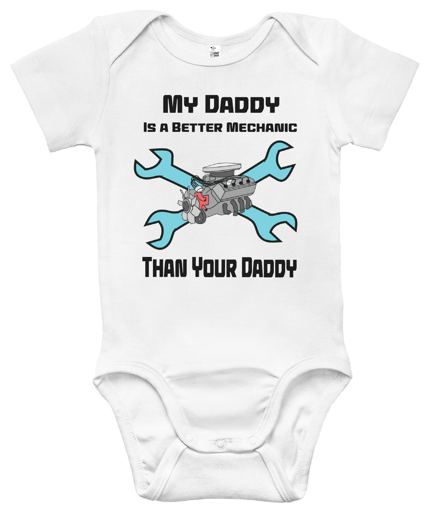 64fddb6e9 Baby Bodysuit - My Daddy Is A Better Mechanic Than Your Daddy – Rapunzie