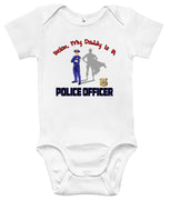 Baby Bodysuit - Relax, My Daddy Is a Police Officer