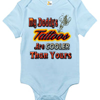 Baby Bodysuit - My Daddy's Tattoos Are Cooler Than Yours