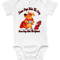 Baby Bodysuit - Some Days You're The Dog, Some Days You're The Hydrant