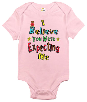 Baby Bodysuit - I Believe You Were Expecting Me