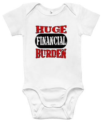 Baby Bodysuit - Huge Financial Burden
